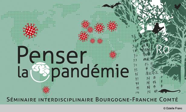 Penser la pandémie. Séminaire interdisciplinaire