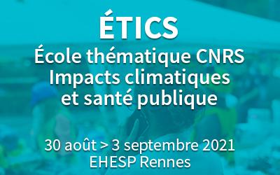 Étics –  École thématique Impacts climatiques et santé publique