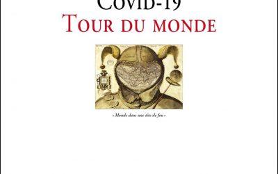Parution «Covid-19, Tour du monde»